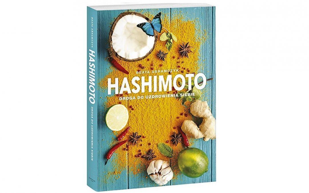 Choroba Hashimoto jak z nią żyć ? – wywiad z Beatą Abramczyk